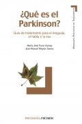 ¿Qué es el Parkinson?. Guía de tratamiento para el lenguaje, el habla y la voz.