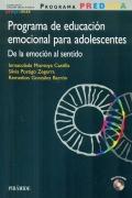 Programa PREDEMA. Programa de educación emocional para adolescentes. De la emoción al sentido