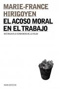 El acoso moral en el trabajo. Distinguir lo verdadero de lo falso
