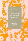 La teoría de Piaget y la educación preescolar.