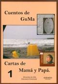 Cuentos de Guma. Cartas mamá y papá 1