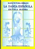 La danza española. Escuela Bolera