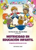 Motricidad en educación infantil. Propuestas prácticas para el aula.