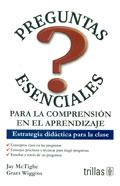 Preguntas esenciales para la comprensión en el aprendizaje. Estrategia didáctica para la clase