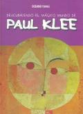Descubriendo el mágico mundo de Paul Klee.