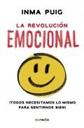 La revolución emocional ¡todos necesitamos lo mismo para sentirnos bien!
