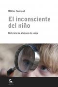 El inconsciente del niño. Del síntoma al deseo del saber