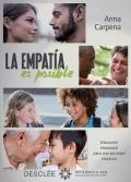 La empatía es posible. Educación emocional para una sociedad empática