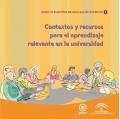 Contextos y recursos para el aprendizaje relevante en la universidad. Espacio Europeo de Educación Superior.