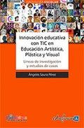 Innovación educativa con tic en educación artística, plástica y visual.