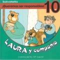 Laura y compañía-¡Queremos ser responsables! 10