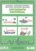 Ortografía ideovisual. Nivel 2. 7-8 años
