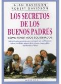 Los secretos de los buenos padres. Cómo tener hijos equilibrados