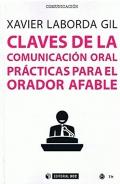 Claves de la comunicación oral. Prácticas para el orador afable.