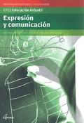 Expresión y comunicación. Servicios socioculturales y a la comunidad. CFGS Educación Infantil. (altamar)