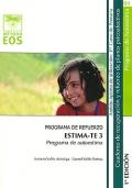 ESTIMA-TE 3. Programa de autoestima. Programa de refuerzo. Cuaderno de recuperación y refuerzo de planos psicoafectivos. 3º de Primaria.