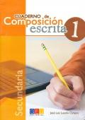 Cuaderno de composición escrita 1. Secundaria