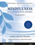 Mindfulness para reducir el estrés. Una guía práctica.