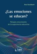 ¿Las emociones se educan? Paisajes emocionales de la experiencia educativa