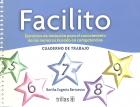 Facilito. Ejercicios de iniciación para el conocimiento de los números basado en competencias. Cuaderno de trabajo.