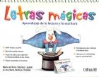 Letras mágicas. Aprendizaje de la lectura y la escritura.