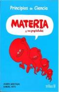 Materia y sus propiedades. Principios de ciencia