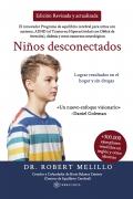 Niños desconectados. Lograr resultados en el hogar y sin drogas