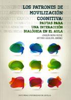 Los patrones de movilización cognitiva: Pautas para una interacción dialógica en el aula