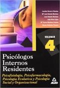 Psicologos Internos Residentes. Volumen 4. Psicoterapias y Tecnicas de Intervencion en Psicologia.