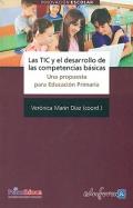 Las TIC y el desarrollo de las competencias básicas. Una propuesta para Educación Primaria.