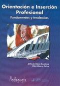 Orientación e Inserción Profesional. Fundamentos y tendencias.