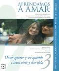 Aprendamos a amar 15 a 18 años ( Libro del educador ) Deseo querer y ser querido. Deseo vivir y dar vida. Proyecto de educación afectivo sexual para jóvenes