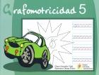 Grafomotricidad 5. ( GEU )