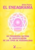El eneagrama. Un prodigioso sistema de identificación de los tipos de personalidad.