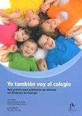 Yo también voy al colegio. Guía práctica para profesores con alumnos con Síndrome de Asperger.