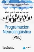Programación neurolingüística (PNL). Las claves para una comunicación más efectiva.