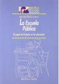 La Escuela Pública. El papel del Estado en la educación