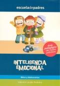 Inteligencia emocional. Niños y adolescentes. Guía psicopedagógica con casos prácticos.