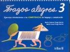 Trazos Alegres 3 . Ejercicios introductorios a las competencias de lenguaje y comunicación.