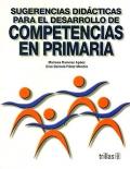 Sugerencias didácticas para el desarrollo de competencias en primaria.