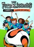 Los Futbolísimos. Campo 4 (juego de cartas)