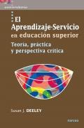 El aprendizaje-servicio en educación superior Teoría, práctica y perspectiva crítica