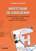 Investigar en educación. Conceptos básicos y metodología para desarrollar proyectos de investigación