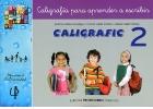 CALIGRAFIC 2. Caligrafía para aprender a escribir.