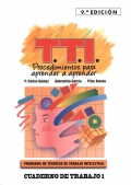 Programa de técnicas de trabajo intelectual ( TTI ). Procedimientos para aprender a aprender. Cuaderno de trabajo 1