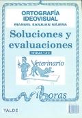 Ortografía Ideovisual. Soluciones y evaluaciones. Niveles 1 a 8.