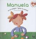 Manuela va al colegio / goes to school