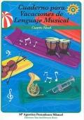 Cuaderno para Vacaciones de Lenguaje Musical. Cuarto nivel. Contiene CD.