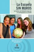 La escuela sin muros.Las familias del alumnado inmigrante y su participación en la escuela