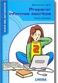 Ejercicios para preparar informes escritos